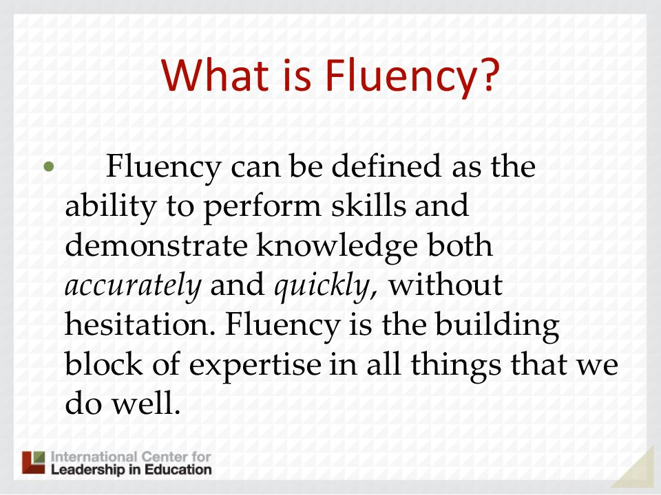What is Fluency.