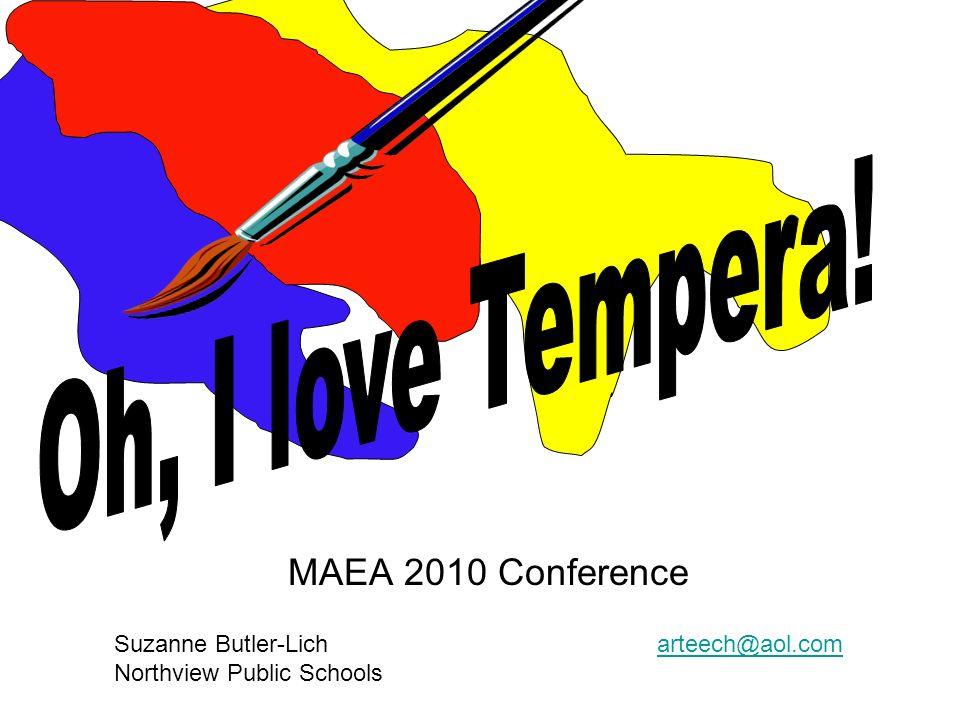 MAEA 2010 Conference Suzanne Butler-Lich arteech@aol.comarteech@aol.com Northview Public Schools