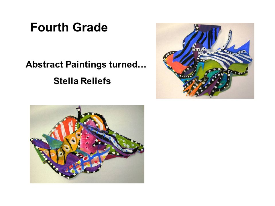 Fourth Grade Abstract Paintings turned… Stella Reliefs