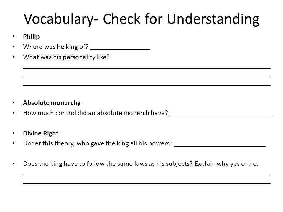 Vocabulary- Check for Understanding Philip Where was he king of.