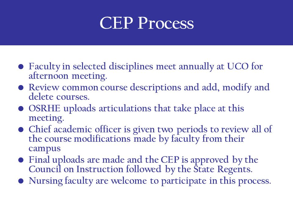 CEP Process Faculty in selected disciplines meet annually at UCO for afternoon meeting.