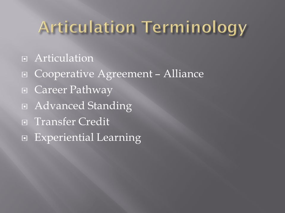 Articulation Cooperative Agreement – Alliance Career Pathway Advanced Standing Transfer Credit Experiential Learning