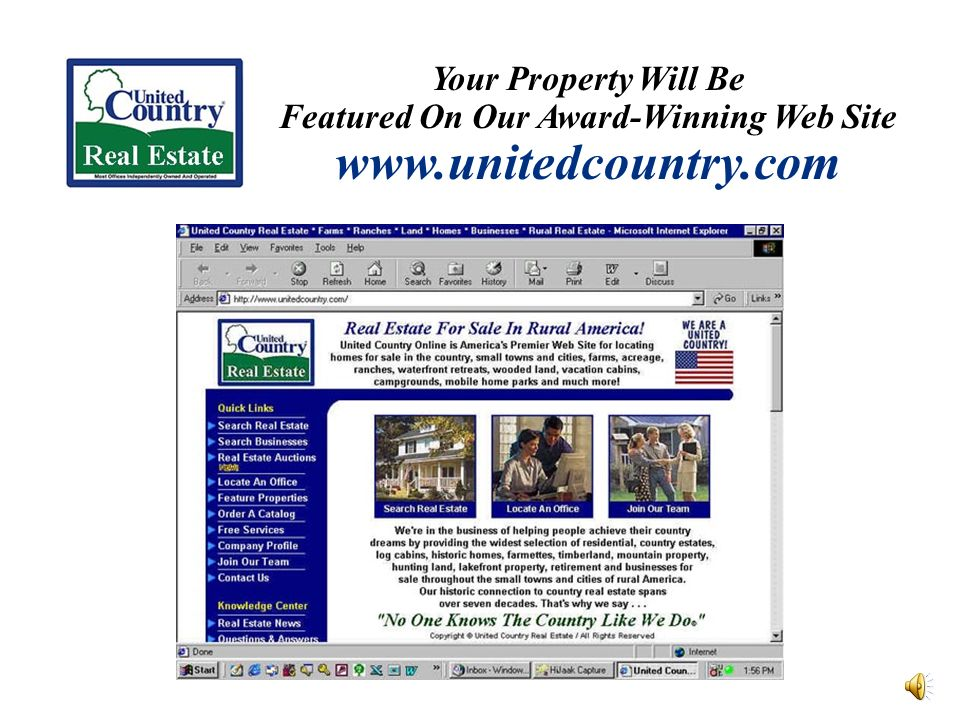 Your Property Will Be Featured On Our Award-Winning Web Site www.unitedcountry.com