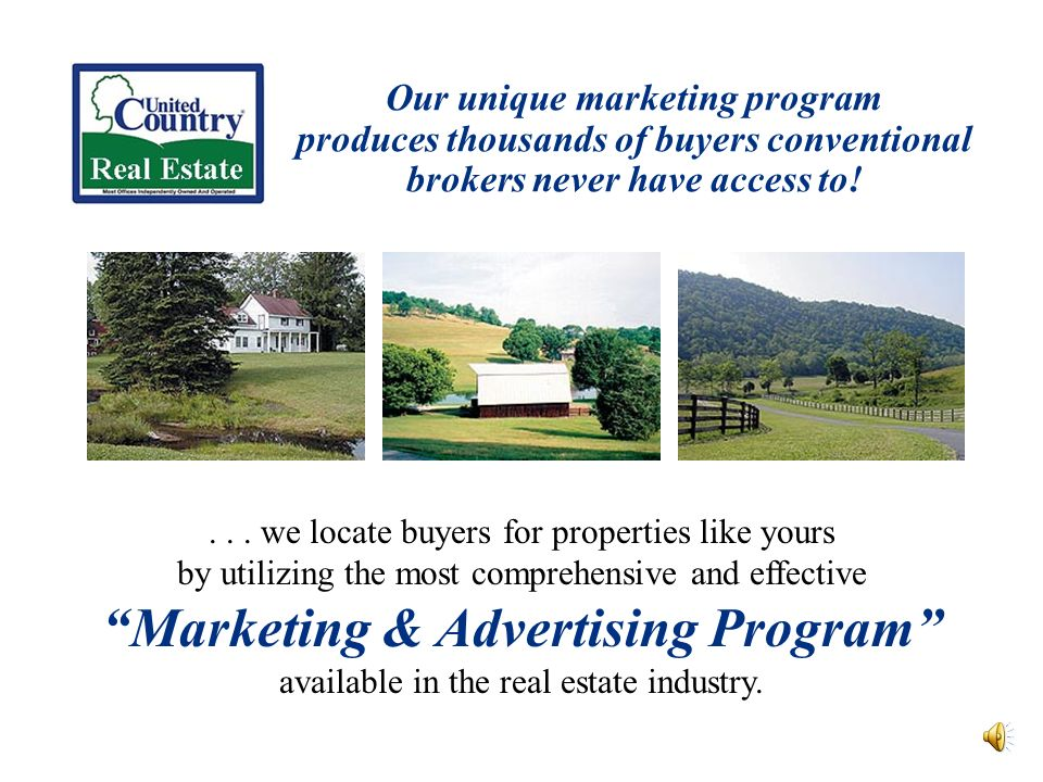 Our unique marketing program produces thousands of buyers conventional brokers never have access to!...