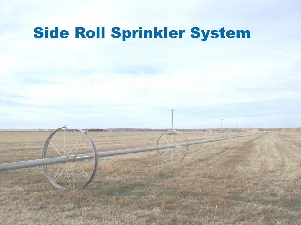 CONVENTIONAL SIDE ROLL IMPACT SPRINKLER Side Roll Sprinkler System