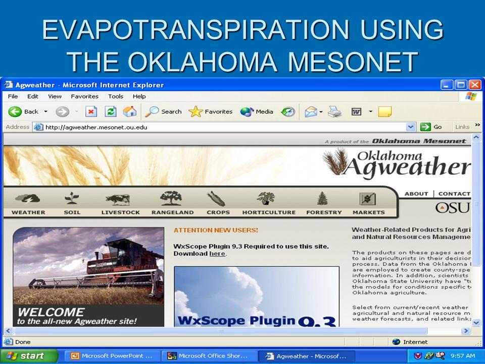 EVAPOTRANSPIRATION USING THE OKLAHOMA MESONET