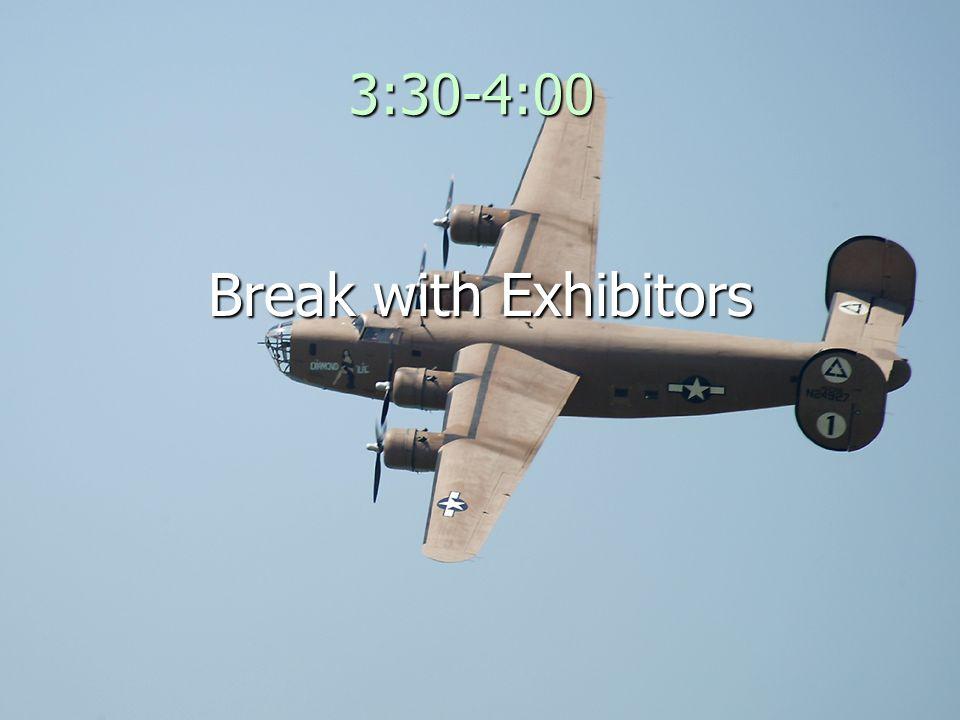 3:30-4:00 Break with Exhibitors