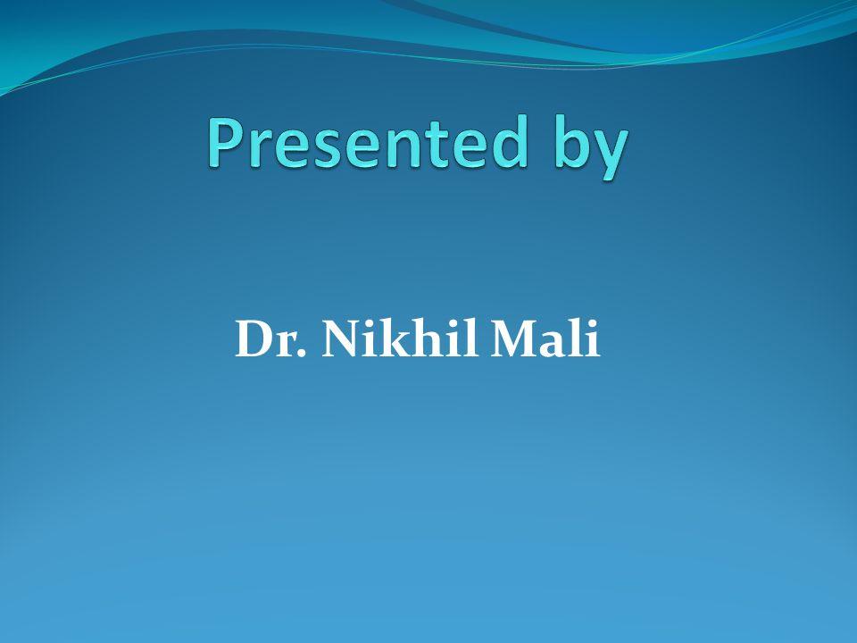 Dr. Nikhil Mali