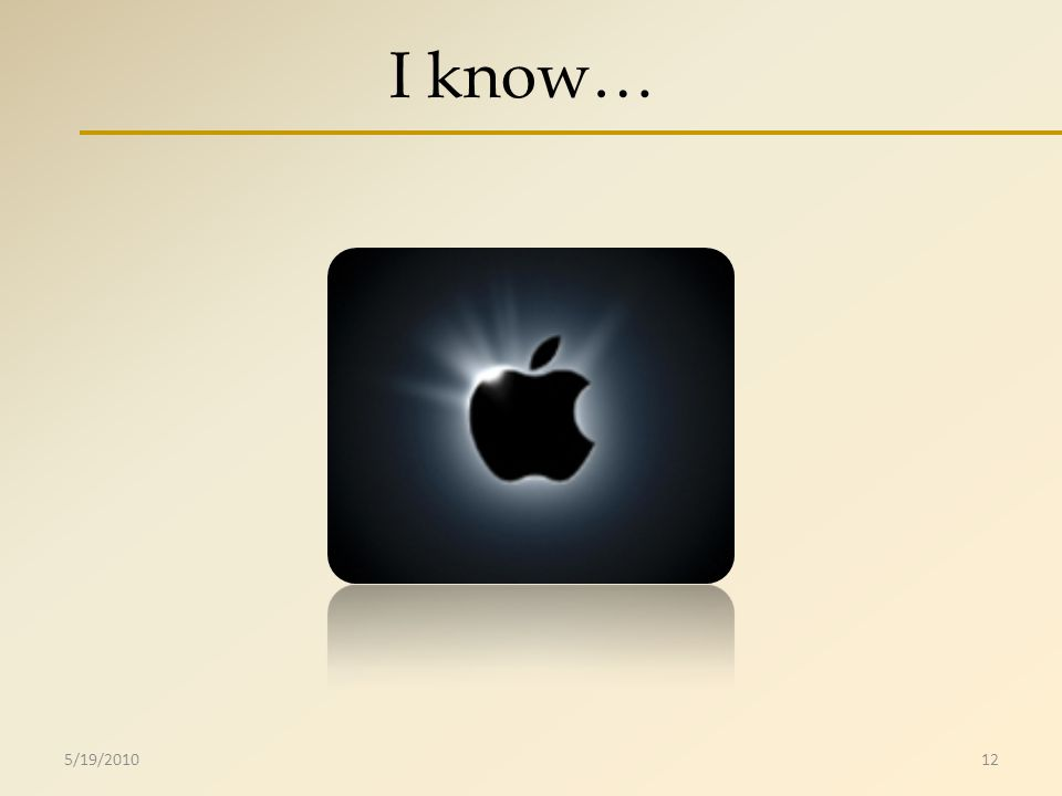 I know… 5/19/201012
