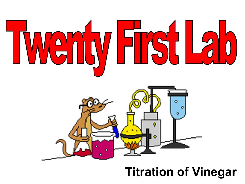 Titration of Vinegar