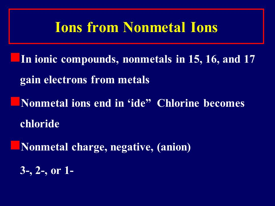 What about transition metals? Charges can vary. Iron for example, can lose 2 or 3 electrons making Fe +2 or Fe +3 All metal ion simply use their exist