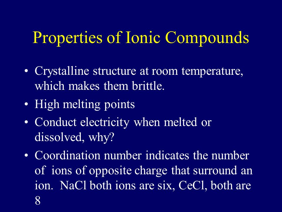 Ionic Compounds Ions have a charge, ionic compounds are neutral. Compounds are represented with a chemical formula which shows the kinds and numbers o