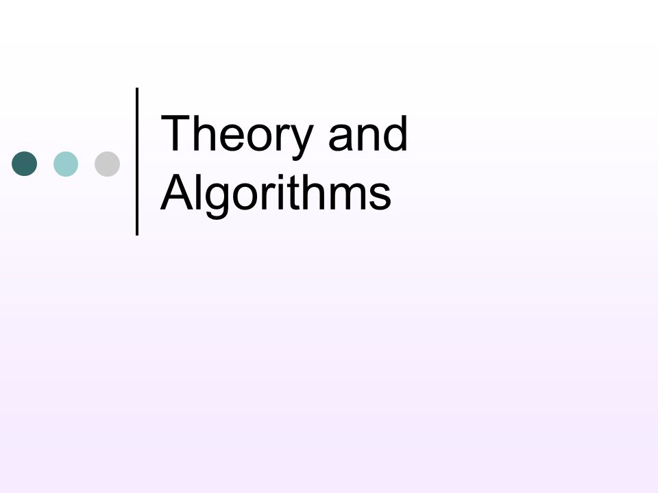 Theory and Algorithms