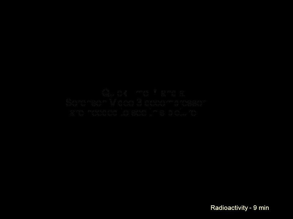 Radioactivity - 9 min