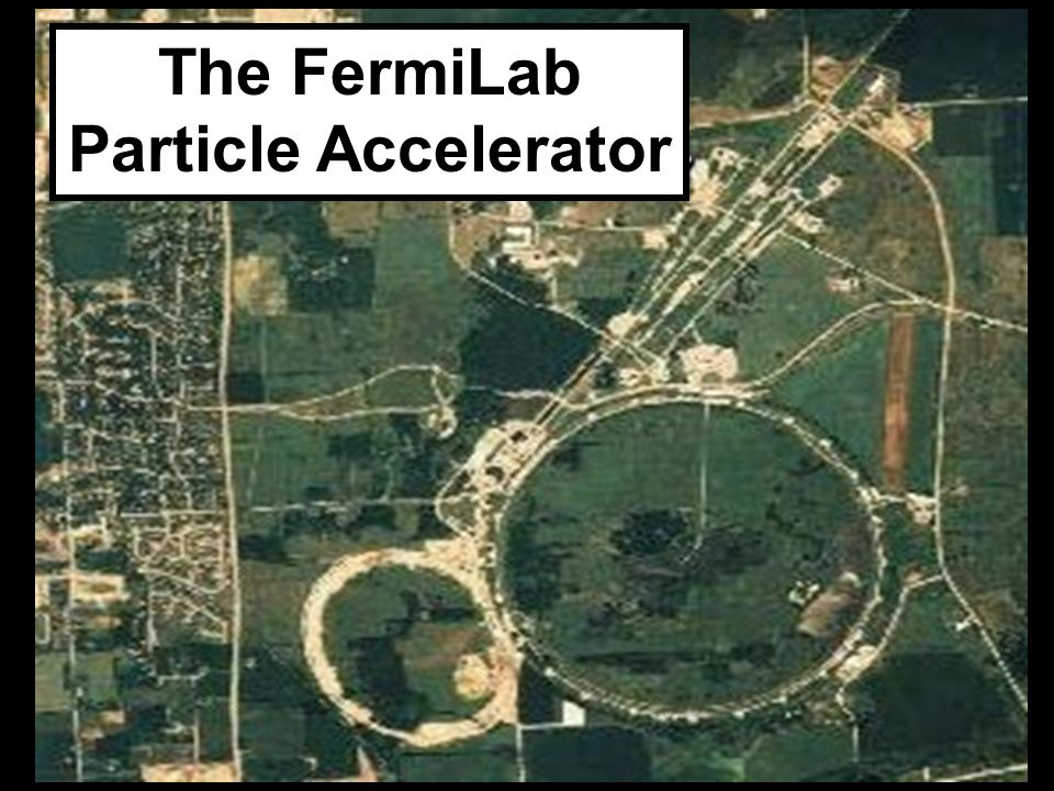 The FermiLab Particle Accelerator