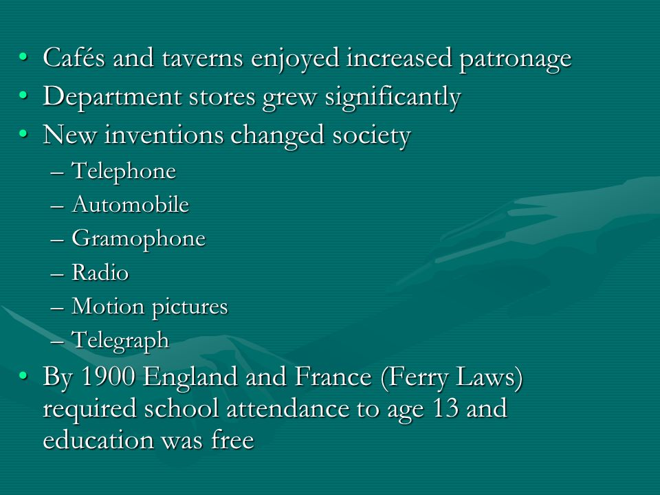 Cafés and taverns enjoyed increased patronageCafés and taverns enjoyed increased patronage Department stores grew significantlyDepartment stores grew