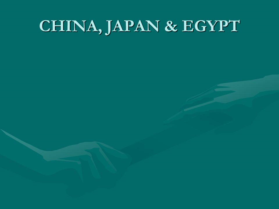 CHINA, JAPAN & EGYPT