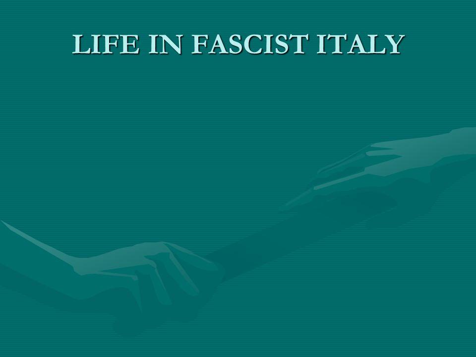 LIFE IN FASCIST ITALY