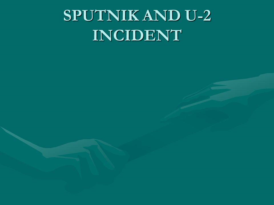 SPUTNIK AND U-2 INCIDENT