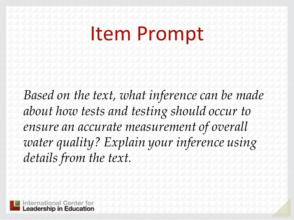 Item Prompt Based on the text, what inference can be made about how tests and testing should occur to ensure an accurate measurement of overall water