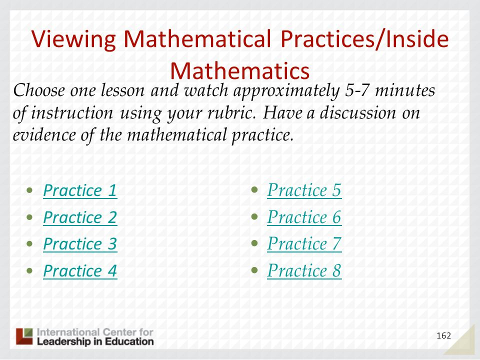 Viewing Mathematical Practices/Inside Mathematics Practice 1 Practice 2 Practice 3 Practice 4 Practice 5 Practice 6 Practice 7 Practice 8 162 Choose o