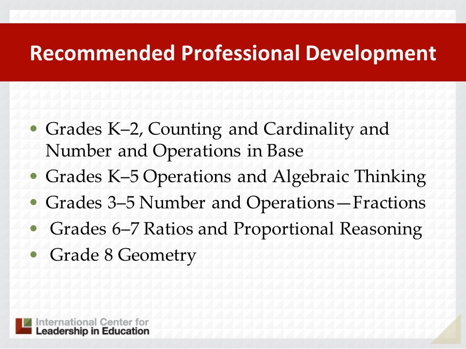 Recommended Professional Development Grades K–2, Counting and Cardinality and Number and Operations in Base Grades K–5 Operations and Algebraic Thinki