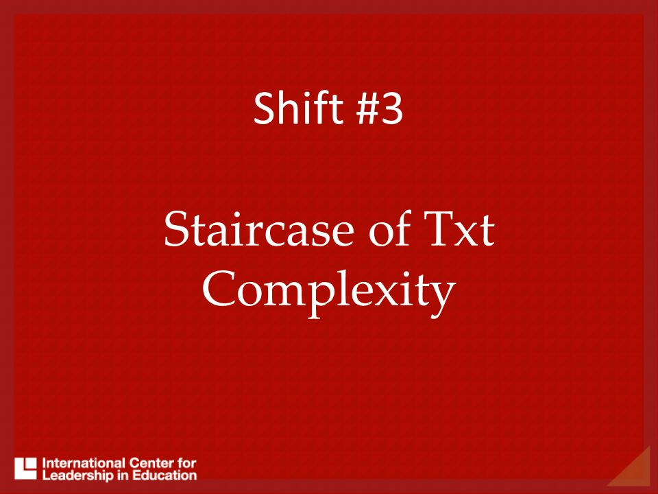 Shift #3 Staircase of Txt Complexity