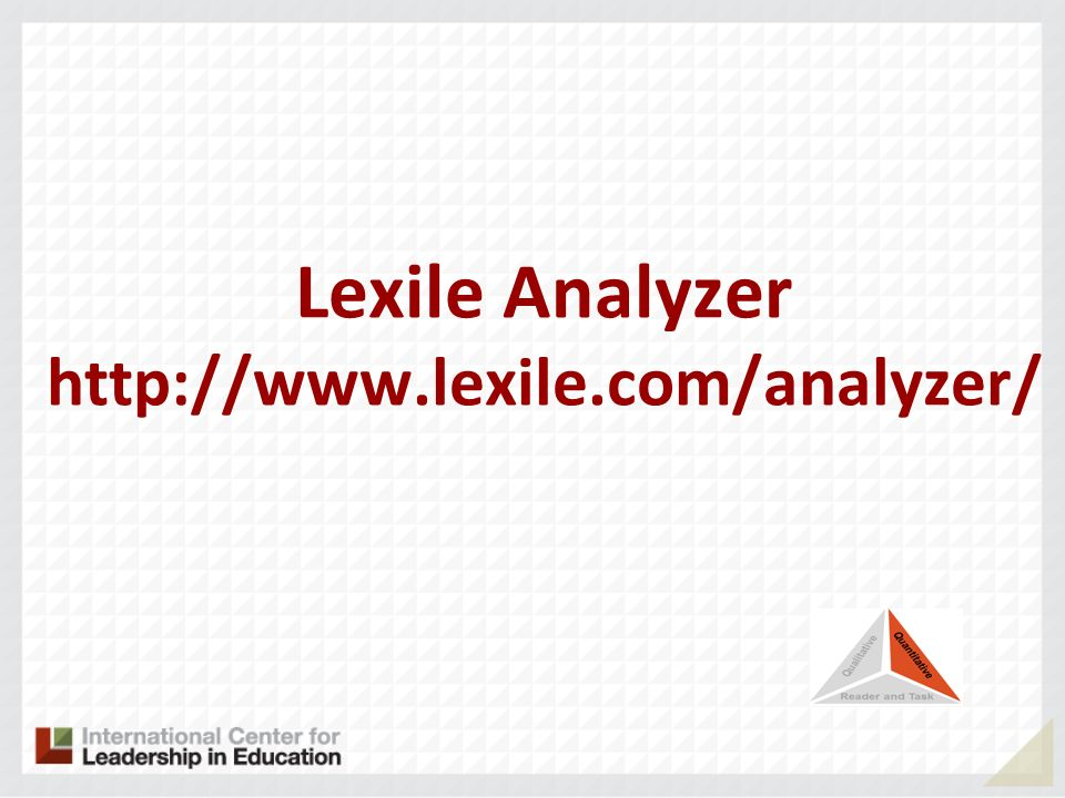 Lexile Analyzer http://www.lexile.com/analyzer/
