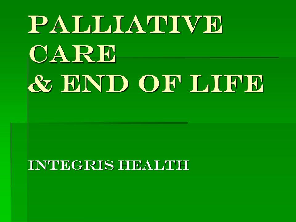 Palliative Care & End of Life Integris health