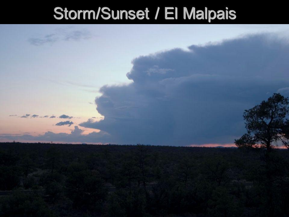 Storm/Sunset / El Malpais