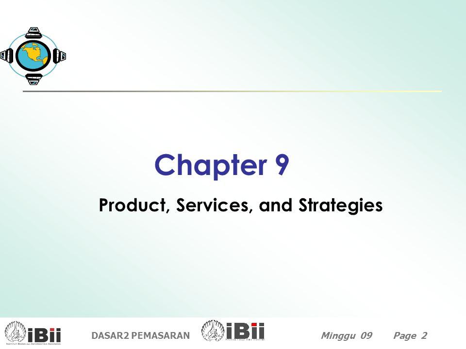DASAR2 PEMASARANMinggu 09 Page 2 Chapter 9 Product, Services, and Strategies