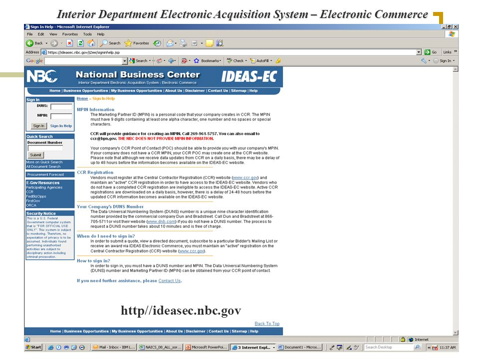 Interior Department Electronic Acquisition System – Electronic Commerce http//ideasec.nbc.gov