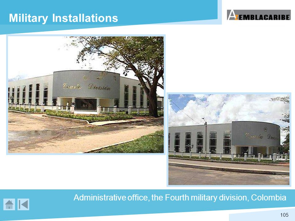 105 Military Installations Administrative office, the Fourth military division, Colombia