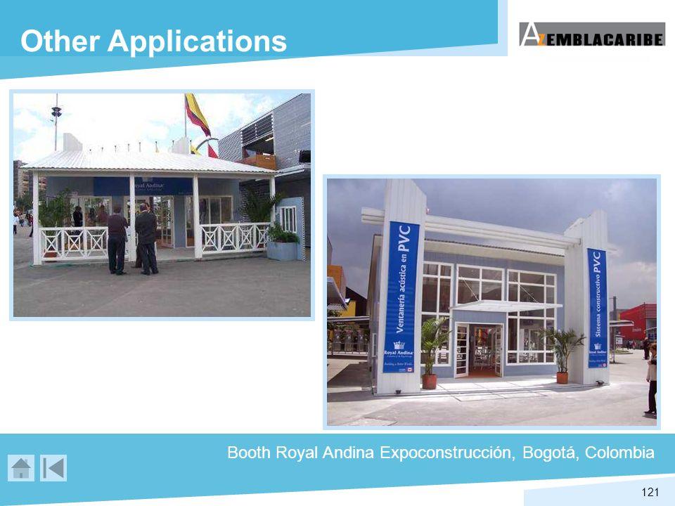 121 Booth Royal Andina Expoconstrucción, Bogotá, Colombia Other Applications