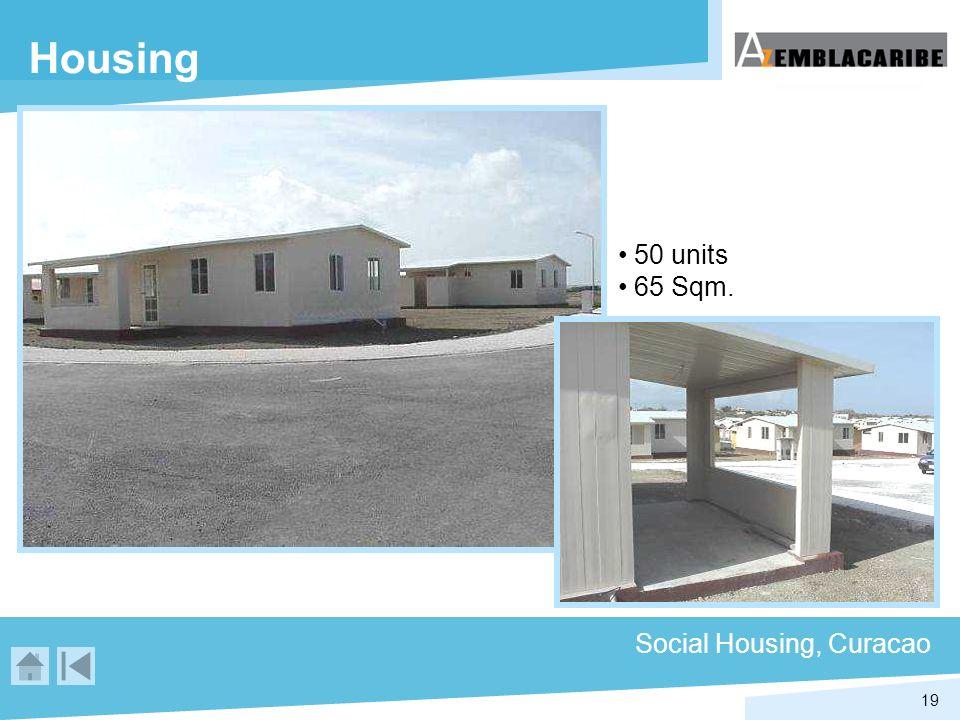 19 Housing Social Housing, Curacao 50 units 65 Sqm.