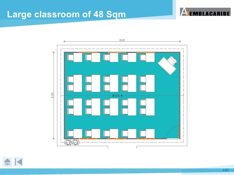 190 Large classroom of 48 Sqm