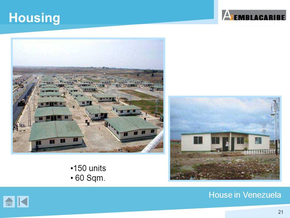 21 Housing House in Venezuela 150 units 60 Sqm.