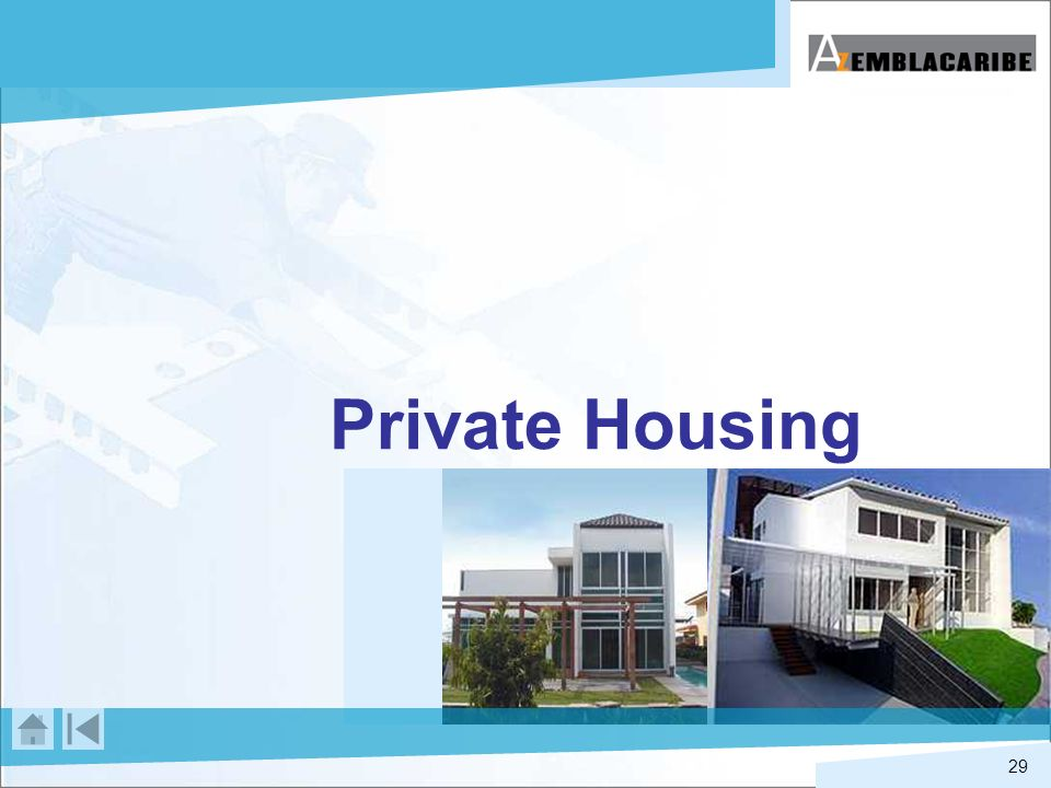 29 Private Housing