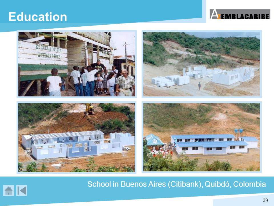 39 Education School in Buenos Aires (Citibank), Quibdó, Colombia