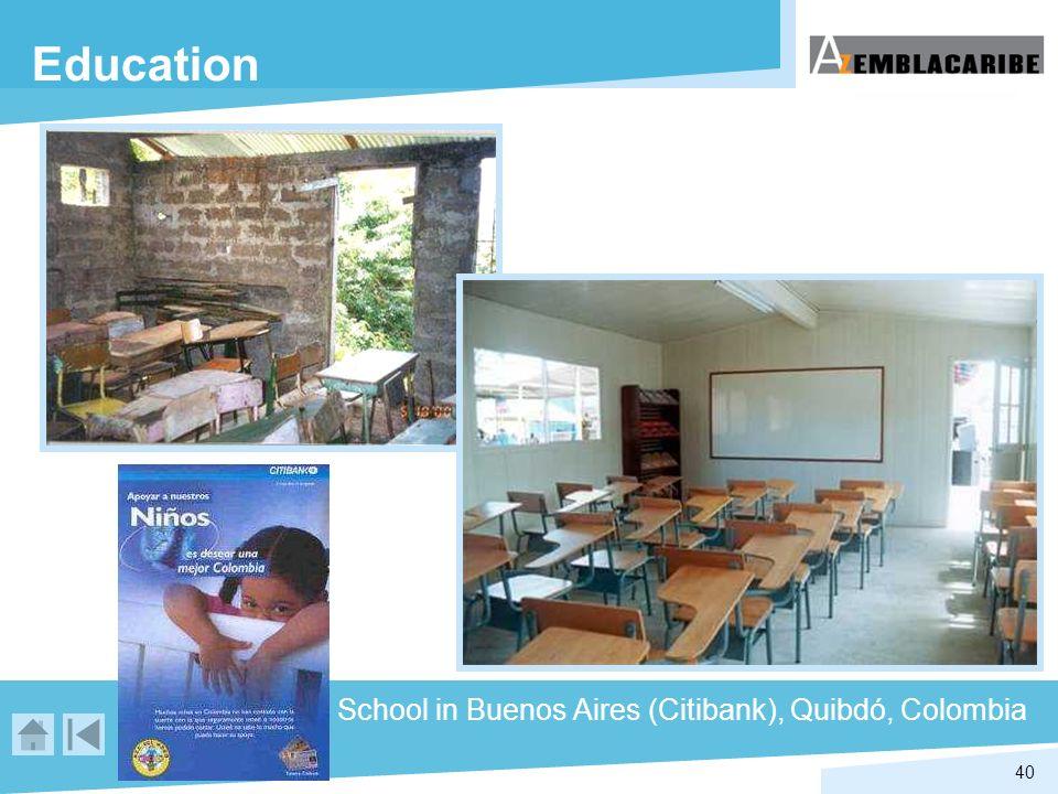 40 Education School in Buenos Aires (Citibank), Quibdó, Colombia