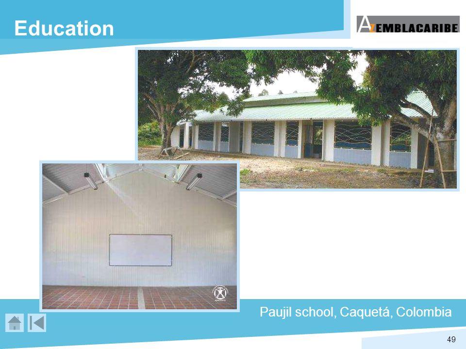 49 Education Paujil school, Caquetá, Colombia