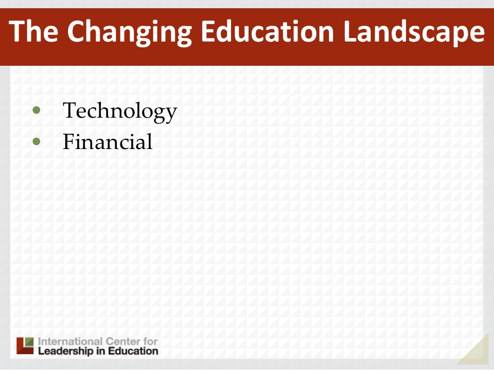 Technology Financial The Changing Education Landscape