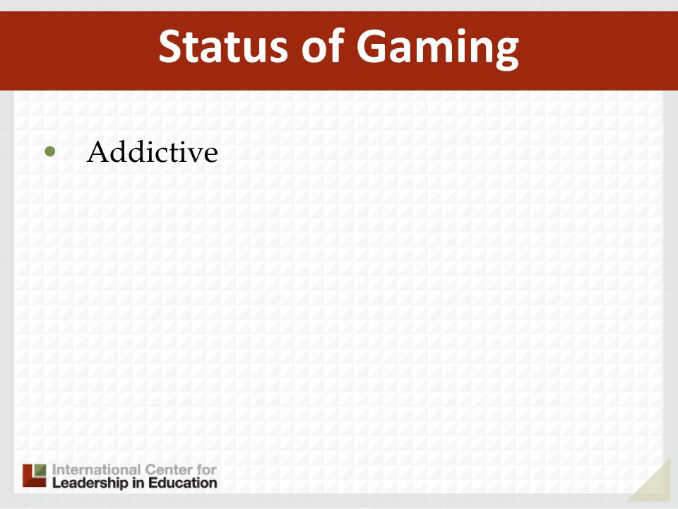 Addictive Status of Gaming