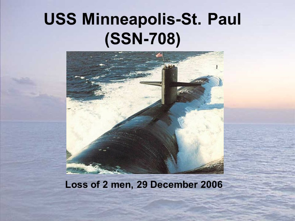 USS Minneapolis-St. Paul (SSN-708) Loss of 2 men, 29 December 2006