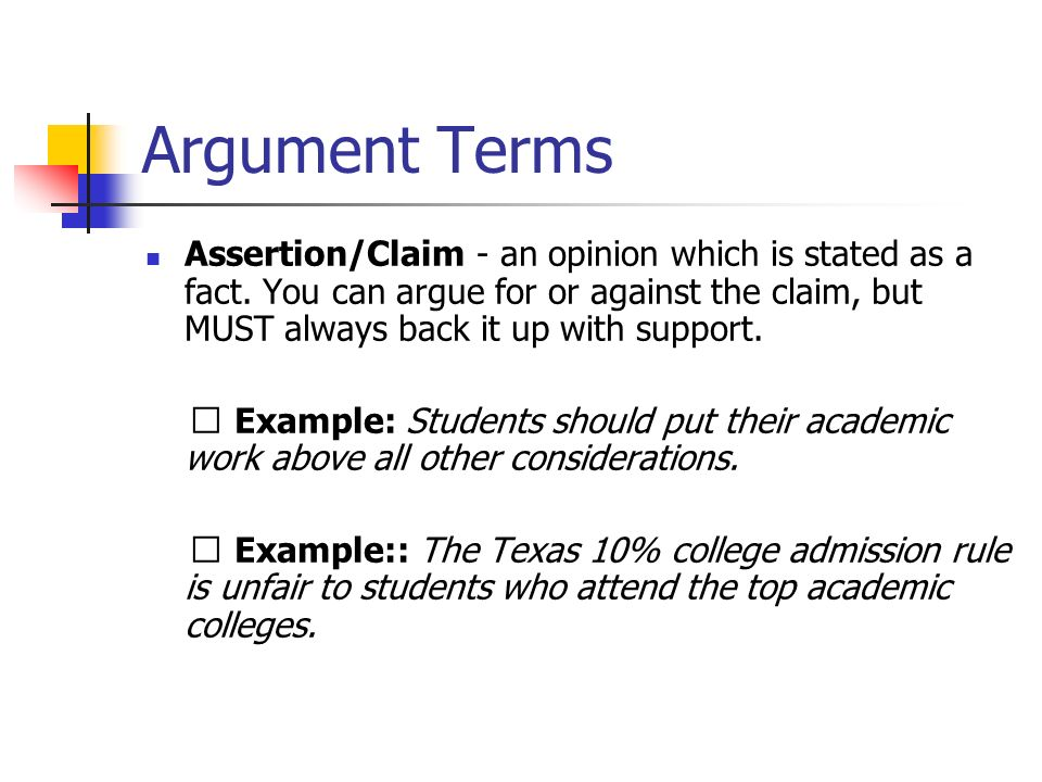 Argument Terms Concession/counter-argument- to consider the opposite point of view.