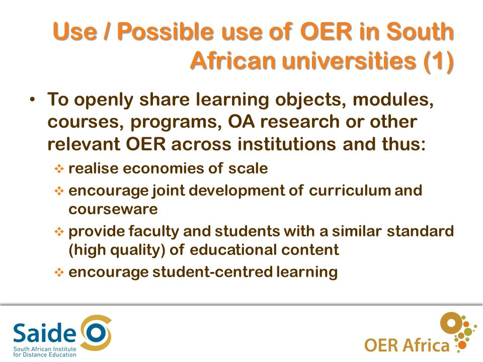 5 Use / Possible use of OER (2) To openly share skills-based relevant OER across institutions and thus: Encourage the development of 21 st century skills amongst students in-school and potential out-of-school students / life- long learners to new Ways of thinking.