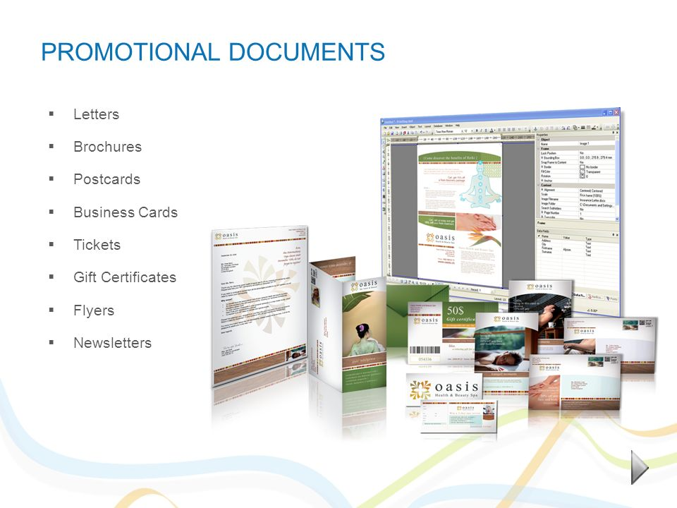 PROMOTIONAL DOCUMENTS Letters Brochures Postcards Business Cards Tickets Gift Certificates Flyers Newsletters