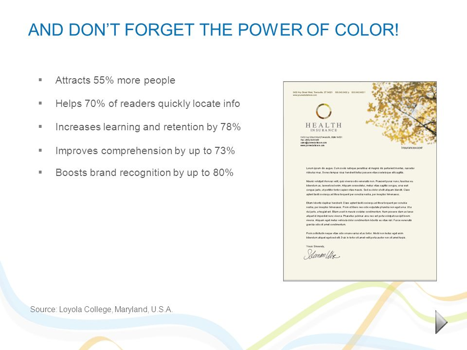 AND DONT FORGET THE POWER OF COLOR.
