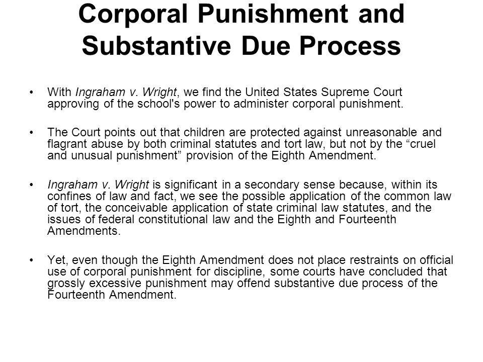 Corporal Punishment and Substantive Due Process With Ingraham v.