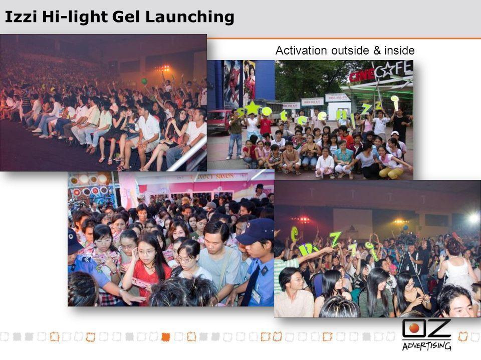 Izzi Hi-light Gel Launching Activation outside & inside